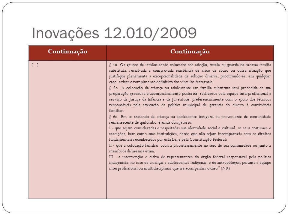 Inovações 12.010/2009 Continuação [...]